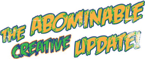 The Abominable Creative Update
